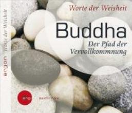 Buddha, Gautama Worte der Weisheit