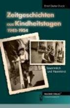 Stuck, Ernst Dieter Zeitgeschichten aus Kindheitstagen 1943-1954