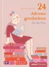 24 Adventsgeschichten fr die Frau