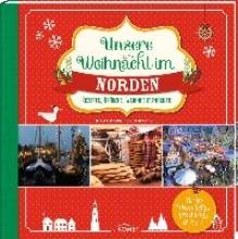 Kiel, Melanie Unsere Weihnacht im Norden