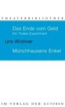 Widmer, Urs Das Ende vom Geld Münchhausens Enkel