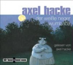 Hacke, Axel Der weiße Neger Wumbaba. CD