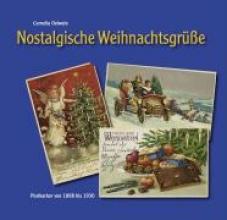 Oelwein, Cornelia Nostalgische Weihnachtsgrüße