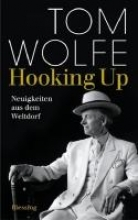Wolfe, Tom Hooking Up