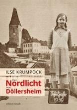 Krumpöck, Ilse Das Nordlicht von Dllersheim
