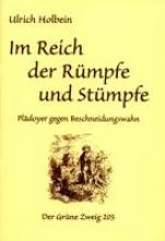 Holbein, Ulrich Im Reich der R�mpfe und St�mpfe