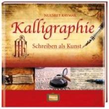 Kaymak, Nuesret Kalligraphie