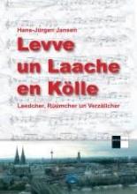 Jansen, Hans-Jürgen Levve un Laache en Kölle
