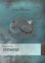 Weinbach, Holger Die Eiswolf-Saga 2. Irrwege