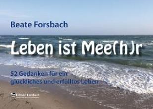 Forsbach, Beate Leben ist Mee(h)r - Aufsteller