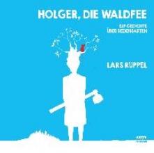 Ruppel, Lars Holger, die Waldfee