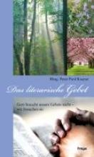 Kaspar, Peter Paul Das literarische Gebet