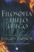 Pascual, Bernat Roca,   Albareda, Francesc Vilaprinyo,   Guilella, David Canto Filosofa de hielo y fuego Philosophy of Ice and Fire