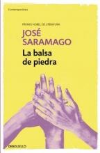Saramago, Jose La Balsa de Piedra The Stone Raft