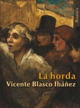 Blasco Ibanez, Vicente La horda