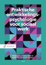 Vanessa Landsmeer-Dalm, Esther Goudswaard-Houben Praktische ontwikkelingspsychologie voor sociaal werk