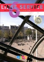 Nardy  Frijters-Getkate, Patrick  Schuitema, Esther  Tiggelers Libre service Frans voor tweede fase 6 vwo Textes et activites
