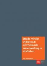Ward Ferdinandusse , Steeds minder vrijblijvend: internationale samenwerking in strafzaken