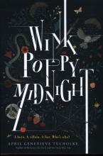 April Genevieve  Tucholke Wink Poppy Midnight