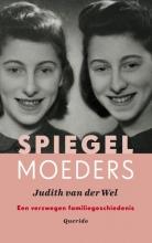 Judith van der Wel Spiegelmoeders