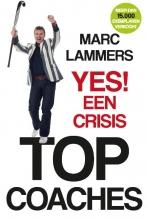Marc Lammers , Yes! Een crisis