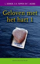 T. Jacobs L. Dekker  E.K. Foppen, Geloven met het hart 1