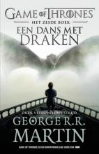 George R.R.  Martin Game of Thrones 6 - Een dans met draken - Oude vetes, nieuwe strijd