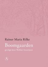 Rainer Maria  Rilke Boomgaarden