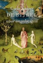 Guus Kuijer , De bijbel voor ongelovigen