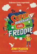 Jenny Pearson , De superwonderlijke reis van Freddie
