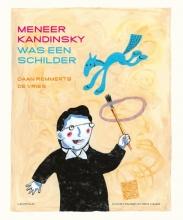Daan Remmerts de Vries , Meneer Kandinsky was een schilder