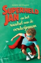 Harmen van Straaten , Superheld Jan en het raadsel van de verdwijnman