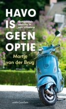 Martje van der Brug Havo is geen optie