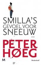Peter  Høeg Smilla`s gevoel voor sneeuw