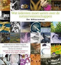 Martijn van Calmthout , Wat iedereen moet weten over de natuurwetenschappen