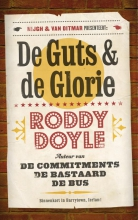 Roddy  Doyle De guts & de Glorie