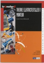 J. den Hollander J. Feringa  S.J.H. Frericks, Theorie elektriciteitsleer 1 Monteur Leerwerkboek