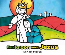 Mirjam  Florijn Een kroon voor Jezus