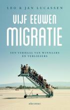 Leo  Lucassen, Jan  Lucassen Vijf eeuwen migratie