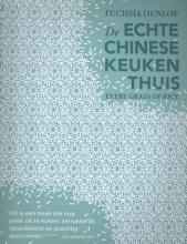 Fuchsia Dunlop , De echte Chinese keuken thuis