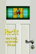Rob  Steenhoek Recht voor in bed, op het toilet of in bad