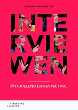 Michelle van Waveren , Interviewen
