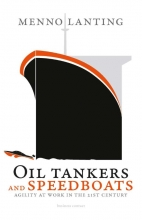 Menno Lanting , Oil tankers and speedboats