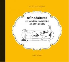 Sylvia van Ommen , Mindfulness en andere moderne ongemakken
