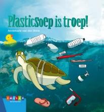 Annemarie van den Brink Plasticsoep is troep!