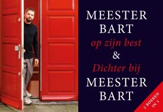 Bart  Ongering Meester Bart op zijn best + Dichter bij Meester Bart