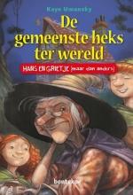 Kaye  Umanski De gemeenste heks ter wereld, Hans en Grietje (maar dan anders)