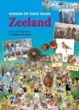 René  Verhulst, Veronique De Tier, Margot  Verhaagen, Frank de Klerk Verder op zoek naar Zeeland