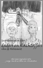 , Levensverhalen van daders en slachtoffers van de Holocaust