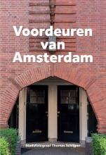 Thomas Schlijper , Voordeuren van Amsterdam